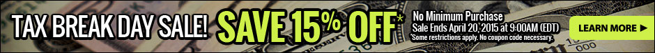Tax Break Sale - 15% Off Through 9:00AM EDT April 20, 2015